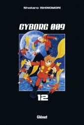 Cyborg 009 Tome 12