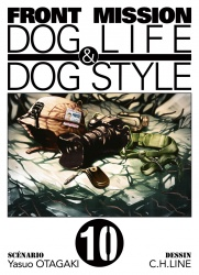Front Mission Dog Life & Dog Style tome 10 fin