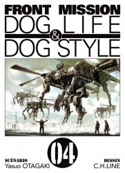 Front Mission - Dog Life And Dog Style Tome 4