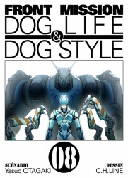Front Mission Dog Life & Dog Style tome 8
